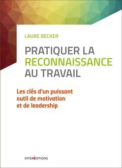 Couverture de l'ouvrage Pratiquer la reconnaissance au travail