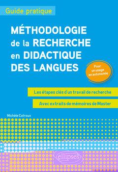 Couverture de l'ouvrage Méthodologie de la recherche en didactique des langues : guide pratique