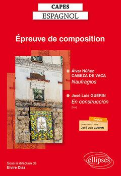 Couverture de l'ouvrage Álvar Núñez Cabeza de Vaca, Naufragios / José Luis Guerin, En construcción (film documentaire)