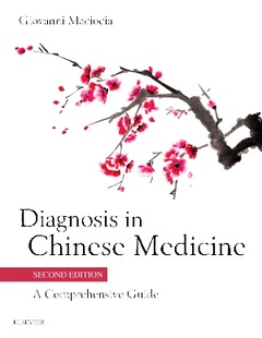 Couverture de l'ouvrage Diagnosis in Chinese Medicine (2nd Ed.)