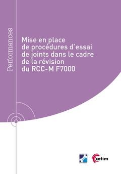 Couverture de l'ouvrage Mise en place de procédures d'essai de joints dans le cadre de la révision du RCC-M-F7000 (Réf : 9Q312)