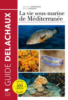 Couverture de l'ouvrage La vie sous-marine de Méditerranée
