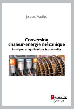 Couverture de l'ouvrage Conversion chaleur-énergie mécanique