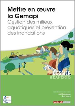 Couverture de l'ouvrage Mettre en oeuvre la Gemapi