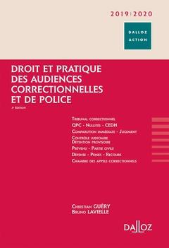 Couverture de l'ouvrage Droit et pratique des audiences correctionnelles et de police 2019/2020