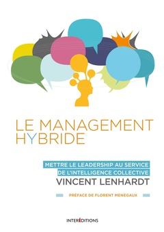 Couverture de l'ouvrage Le Management Hybride