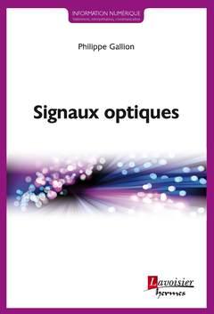 Couverture de l'ouvrage Signaux optiques
