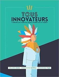 Couverture de l'ouvrage Tous innovateurs