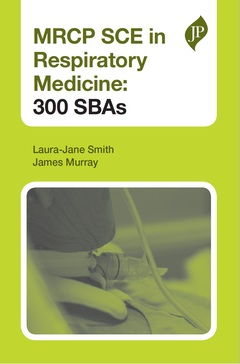 Cover of the book MRCP SCE in Respiratory Medicine: 300 SBAs
