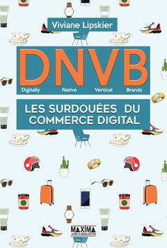 Couverture de l'ouvrage DNVB - Digitally Native Vertical Brands