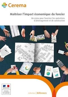 Couverture de l'ouvrage Maîtriser l'impact économique du foncier