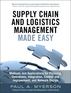 Couverture de l'ouvrage Supply Chain and Logistics Management Made Easy