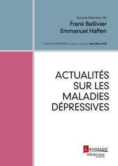 Couverture de l'ouvrage Actualités sur les maladies dépressives