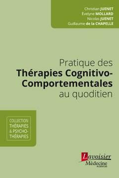 Couverture de l'ouvrage Pratique des Thérapies Cognitivo-Comportementales au quotidien