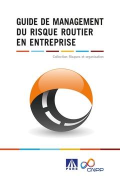 Couverture de l'ouvrage Guide de management du risque routier en entreprise
