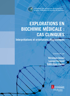Cover of the book Explorations en biochimie médicale : cas cliniques