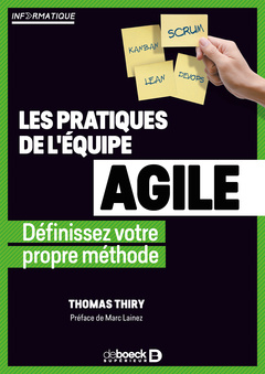 Couverture de l'ouvrage Les pratiques de l'équipe agile