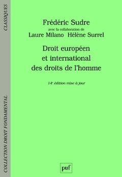 Couverture de l'ouvrage Droit européen et international des droits de l'homme