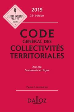 Couverture de l'ouvrage Code général des collectivités territoriales 2019, annoté et commenté en ligne