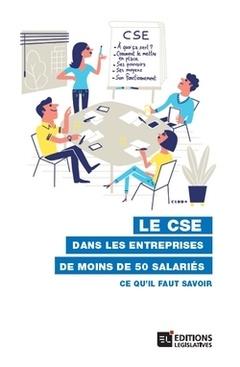Couverture de l'ouvrage Le CSE dans les entreprises de moins de 50 salariés