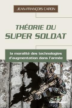 Couverture de l'ouvrage Théorie du super soldat