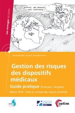 Couverture de l'ouvrage Gestion des risques des dispositifs médicaux 2018 (Réf : 6D55)