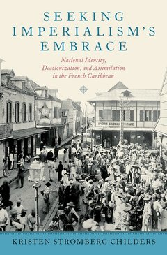 Cover of the book Seeking Imperialism's Embrace