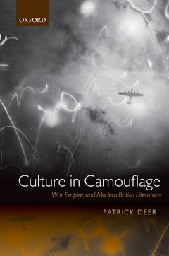 Cover of the book Culture in camouflage: war, empire, and modern british literature (harback)