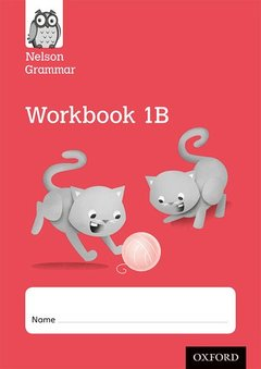 Couverture de l'ouvrage Nelson Grammar Workbook 1B Year 1/P2 Pack of 10