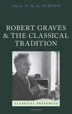 Couverture de l'ouvrage Robert Graves and the Classical Tradition