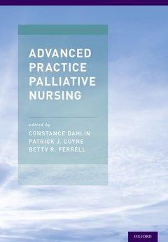 Couverture de l'ouvrage Advanced Practice Palliative Nursing