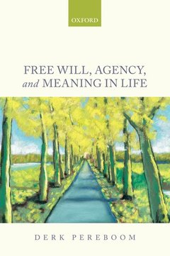 Cover of the book Free Will, Agency, and Meaning in Life