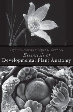 Couverture de l'ouvrage Essentials of Developmental Plant Anatomy