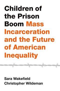 Couverture de l'ouvrage Children of the Prison Boom