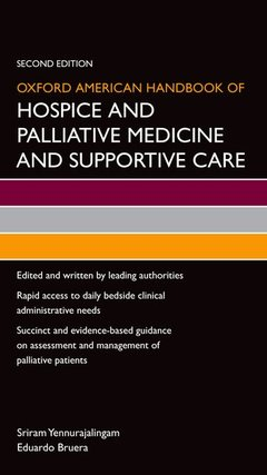 Couverture de l'ouvrage Oxford American Handbook of Hospice and Palliative Medicine and Supportive Care