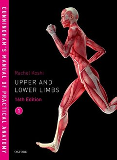 Couverture de l'ouvrage Cunningham's Manual of Practical Anatomy VOL 1 Upper and Lower limbs