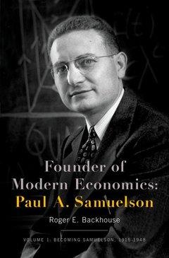 Couverture de l'ouvrage Founder of Modern Economics: Paul A. Samuelson