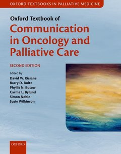 Couverture de l'ouvrage Oxford Textbook of Communication in Oncology and Palliative Care