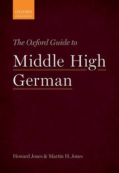 Couverture de l'ouvrage The Oxford Guide to Middle High German