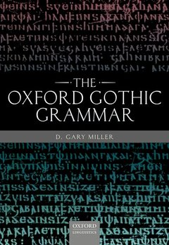 Cover of the book The Oxford Gothic Grammar