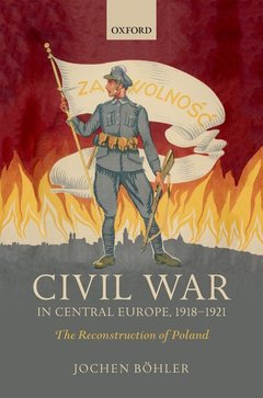 Couverture de l'ouvrage Civil War in Central Europe, 1918-1921