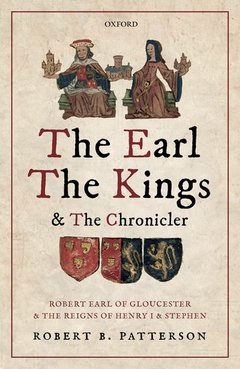 Cover of the book The Earl, the Kings, and the Chronicler