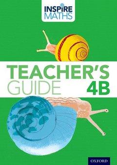 Couverture de l'ouvrage Inspire Maths: 4: Teacher's Guide 4B