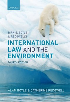 Couverture de l'ouvrage Birnie, Boyle, and Redgwell's International Law and the Environment