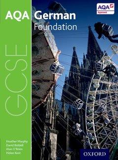 Couverture de l'ouvrage AQA GCSE German: Foundation Student Book