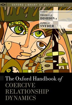 Cover of the book The Oxford Handbook of Coercive Relationship Dynamics