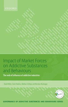 Cover of the book Impact of Market Forces on Addictive Substances and Behaviours