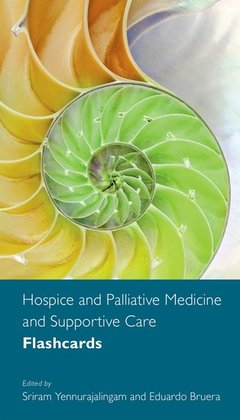 Cover of the book Hospice and Palliative Medicine and Supportive Care Flashcards