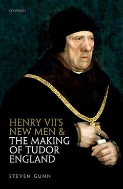 Cover of the book Henry VII's New Men and the Making of Tudor England