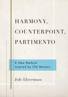 Couverture de l'ouvrage Harmony, Counterpoint, Partimento